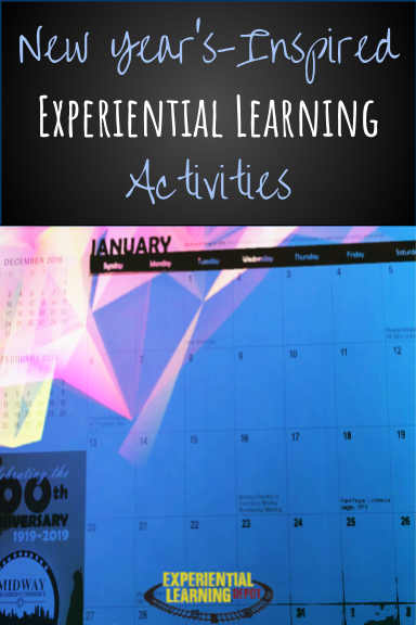 Winter break is a great time to relax, be with family, reflect on the past year, and practice self-care. If you're not up planning during your break, try these ready-made New-Year's-inspired experiential learning activities.