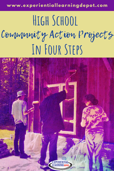 Help high school students take action in their communities by doing community action projects, a form of project-based learning.